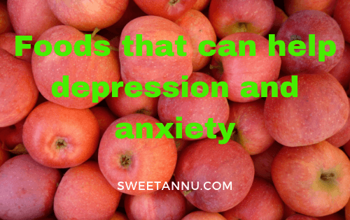 Foods that can help depression and anxiety