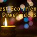 best eco friendly diwali ideas